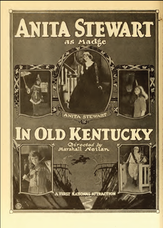 <i>In Old Kentucky</i> (1919 film) 1919 film by Marshall Neilan