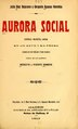Aurora social - zarzuela dramática social en un acto y en prosa dividido en un prólogo y tres cuadros (IA aurorasocialzarz1432rome).pdf
