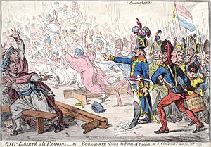 Coup of 18 Brumaire - In Exit liberté à la François (1799), James Gillray caricatured Napoleon and his grenadiers driving the Council of Five Hundred from the Orangerie.
