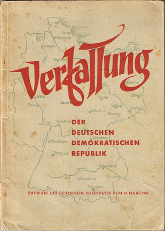 Constitution of East Germany - Draft of the East German constitution, March 1949