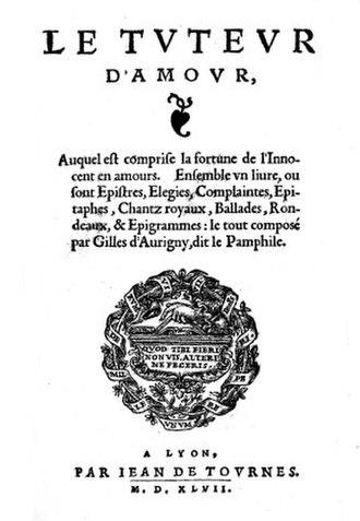 Gilles d'Aurigny - Le Tuteur d'amour (Lyon, 1547).