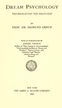 Freud - Dream psychology, psychoanalysis for beginners.djvu