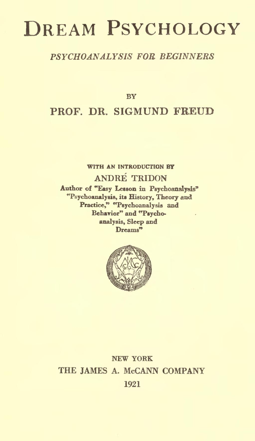 Freud Under Analysis: History, Theory, Practice