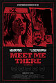 Meet Me There theaterical poster.jpg