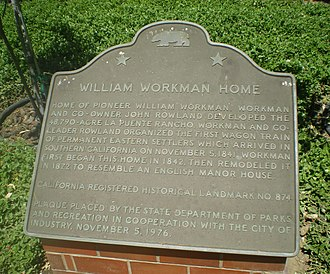 Workman and Temple Family Homestead Museum - Image: Plaque at William Workman Home