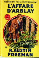 Richard Austin Freeman - L'affare D'Arblay (The D'Arblay Mystery) - I Gialli Mondadori 1931