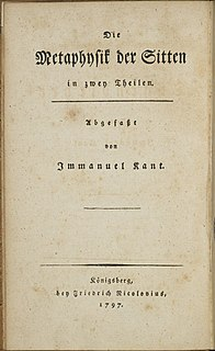 <i>The Metaphysics of Morals</i> 1797 work of political and moral philosophy by Immanuel Kant