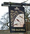 The Sign of The Old Mill - geograph.org.uk - 740371.jpg
