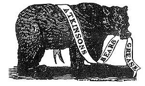Bear's grease - Trade mark of Atkinsons of London, c. 1830
