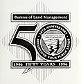 Bureau of Land Management 50th Anniversary - Rediscover Your Public Lands - 1946 Fifty Years 1996 logo - Looking back - (celebrating 50 years with the Bureau of Land Management) (IA lookingbackceleb5807unit) (page 55 crop).jpg