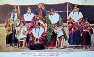 Iron Tail - Chief Iron Tail, Indian Squaws and Papooses, Buffalo Bill's Wild West