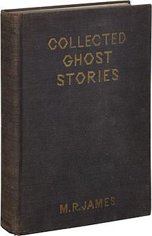 The Collected Ghost Stories of M  R  James - Wikipedia