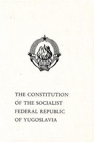 1974 Yugoslav Constitution - The 1974 Constitution