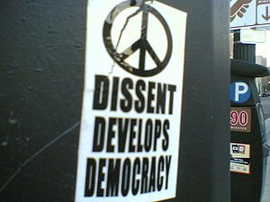 Dissent - Sticker art arguing that dissent is necessary for democracy.
