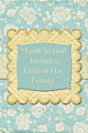 Faith in God Includes Faith in His Timing Neal A. Maxwell GE 4x6.jpg