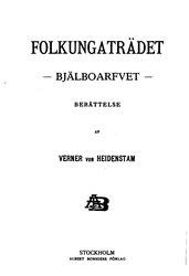 Verner von Heidenstam: Folkungaträdet: Bjälboarfvet