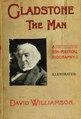 Gladstone, the man - a non-political biography (IA cu31924028288359).pdf