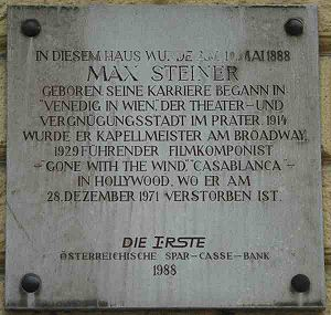 Max Steiner - Plaque for Steiner at his birthplace in Praterstraße 72, Vienna