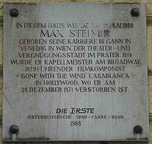 Max Steiner - Plaque for Steiner at his birthplace in Praterstraße 72, Vienna
