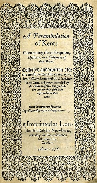 Kent - Title page of William Lambarde's Perambulation of Kent (completed in 1570, and published in 1576), a historical description of Kent and the first published county history