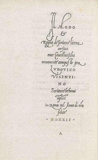 Ludovico Vicentino degli Arrighi - From La Operina, 1524
