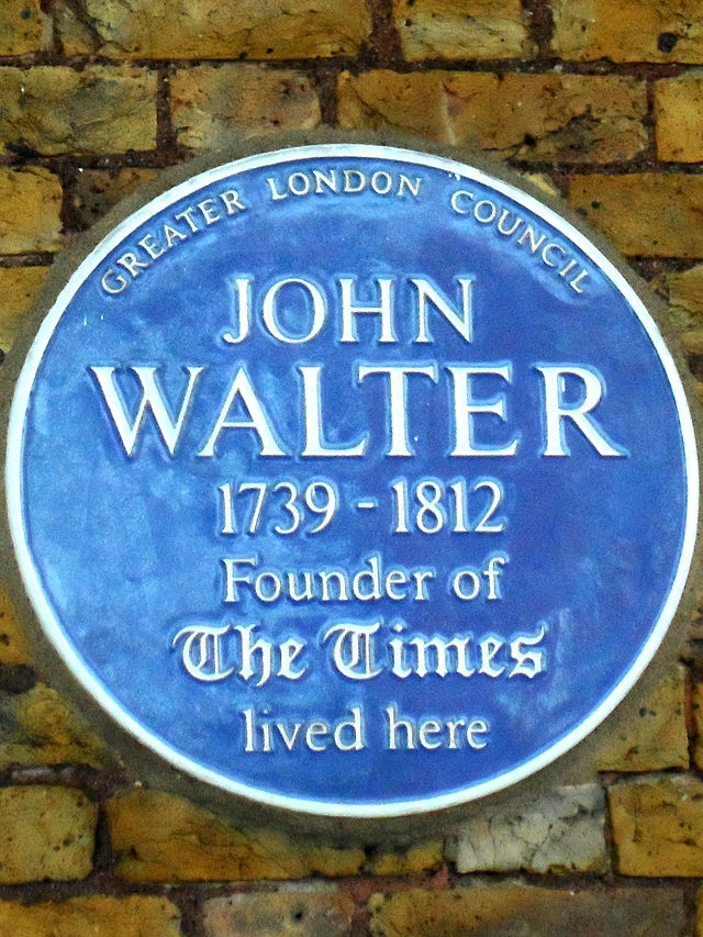 John Walter blue plaque - John Walter 1739-1812 founder of The Times lived here