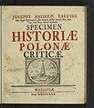 Josephi Andreae Zaluski Specimen Historiae Polonae Criticae 1735 (69875905).jpg
