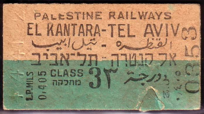 Kantara - Tel Aviv Palestine Railways Ticket