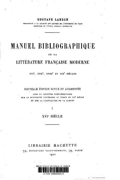File:Lanson - Manuel bibliographique de la littérature française moderne, t1, 1921.djvu