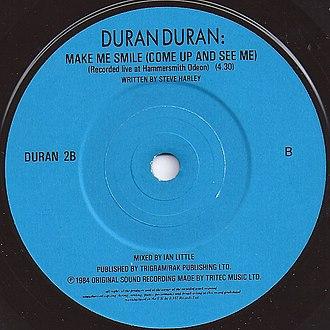 Make Me Smile (Come Up and See Me) - Image: Make Me Smile (Come Up and See Me) by Duran Duran B side UK vinyl