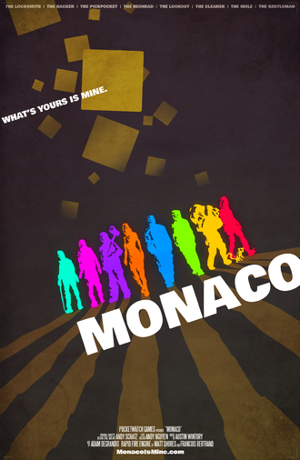 Monaco: What's Yours Is Mine - Promotional poster for Monaco. Note the similarities between this and many film posters.