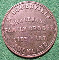NEW ZEALAND, AUCKLAND-M. SOMERVILLE GROCER TOKEN 1857 a - Flickr - woody1778a.jpg