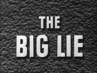 File:The Big Lie (1951).webm