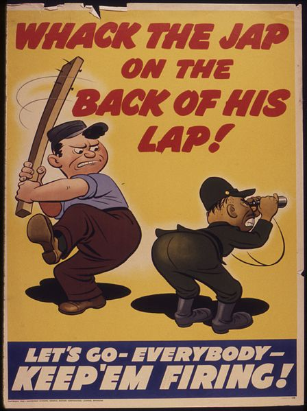 File:Whack the Jap on the back of his lap^ Let's go - everybody - keep `em firing^ - NARA - 534760.jpg