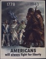 """Americans will always fight for liberty"" - NARA - 513806.tif"