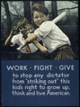 """WORK, FIGHT, GIVE TO STOP DICTATORSHIP..."" - NARA - 516185.tif"