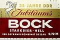 +25 Jahre DDR - Jubiläums Bock - Starkbier Hell - VEB Getränkekombinat Dessau - Bild 001.jpg