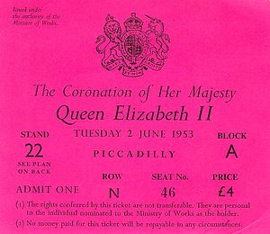 Coronation of Queen Elizabeth II - A ticket for the stands erected of the procession to the abbey through Piccadilly Circus