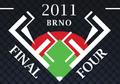 2011 BRNO FINAL FOUR.png