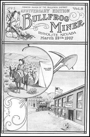 Rhyolite, Nevada - Bullfrog Miner, 1907