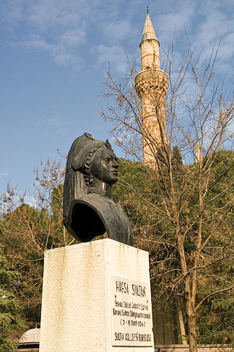 Valide sultan - A bust of Hafsa Sultan in Manisa, Turkey, first Valide Sultan