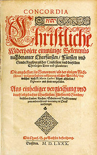 <i>Book of Concord</i> Lutheran doctrinal standard of 10 authoritative credal documents: Apostles', Nicene, Athanasian Creeds; Augsburg Confession; Apology of the Augsburg Confession; Small and Large Catechisms; Smalcald Articles; Melanchthon's Tractate; Formula of Concord
