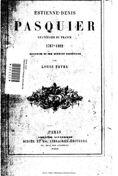 File:Favre - Étienne-Denis Pasquier, Souvenirs de son dernier secrétaire.djvu