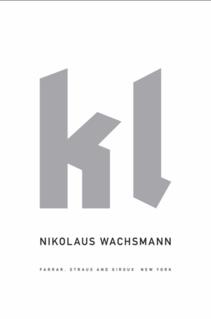 <i>KL</i> (book) Book by Nikolaus Wachsmann, 2015