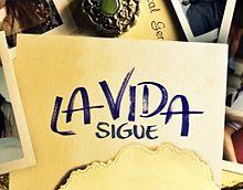 220px-La_Vida_Sigue_Logo.jpg