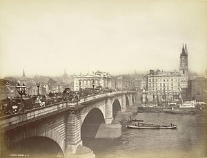 London Bridge Is Falling Down - New London Bridge in the late nineteenth century.