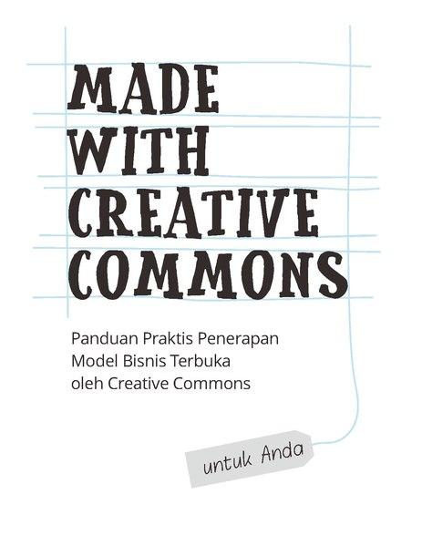 File:Made With Creative Commons - Panduan Penerapan Model Bisnis Terbuka Untuk Anda.pdf