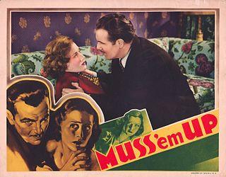 <i>Muss Em Up</i> 1936 film directed by Charles Vidor