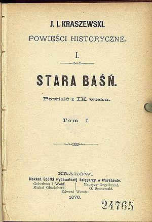 Józef Ignacy Kraszewski - An Ancient Tale by Kraszewski, 1876