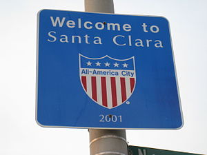 All-America City Award - Welcome sign in Santa Clara, California, highlighting its award in 2001.